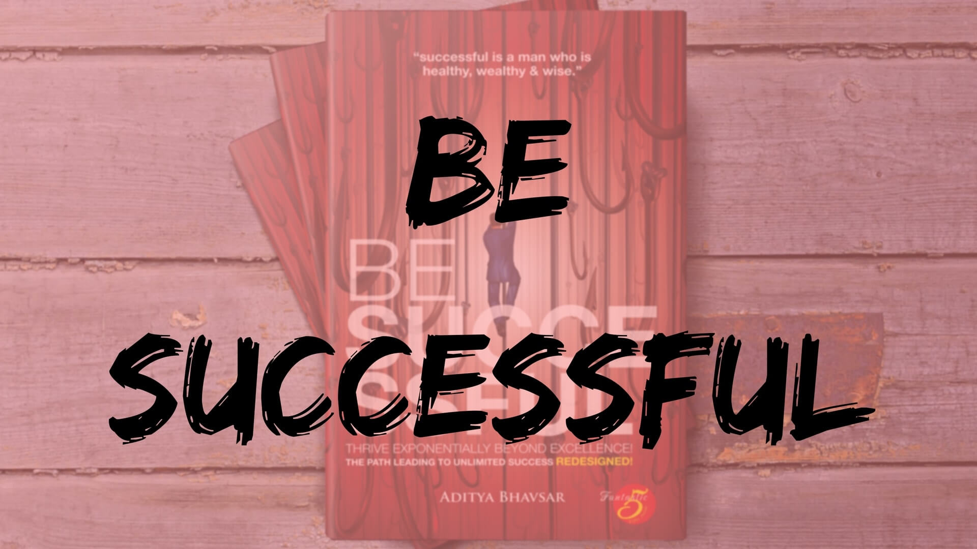 Be Successful